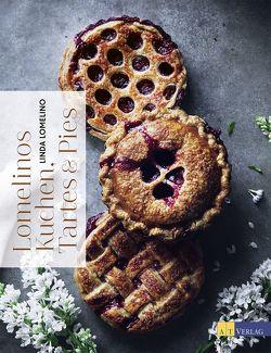 Lomelinos Kuchen, Tartes & Pies von Lomelino,  Linda, von Rußdorf,  Jenny-Anne