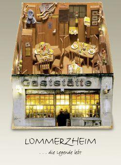 LOMMERZHEIM von Norbert Bergrath,  Markus Werker