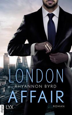 London Affair von Byrd,  Rhyannon, Hellmann,  Diana Beate