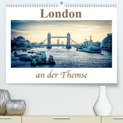 London an der Themse (Premium, hochwertiger DIN A2 Wandkalender 2020, Kunstdruck in Hochglanz) von Wenske,  Steffen