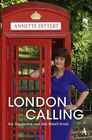 London Calling von Dittert,  Annette