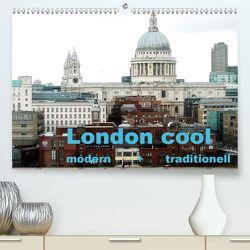 London cool – modern + traditionell (Premium, hochwertiger DIN A2 Wandkalender 2020, Kunstdruck in Hochglanz) von NBS