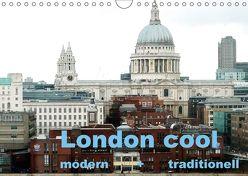 London cool – modern + traditionell (Wandkalender 2018 DIN A4 quer) von NBS,  k.A.