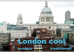 London cool – modern + traditionell (Wandkalender 2019 DIN A3 quer) von NBS