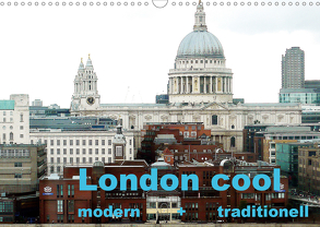 London cool – modern + traditionell (Wandkalender 2020 DIN A3 quer) von NBS