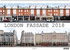 London Fassade 2018 (Wandkalender 2018 DIN A2 quer) von Rom,  Jörg