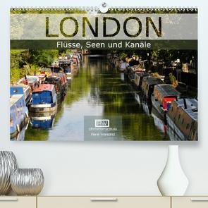 London – Flüsse, Seen und Kanäle (Premium, hochwertiger DIN A2 Wandkalender 2020, Kunstdruck in Hochglanz) von Wersand,  René