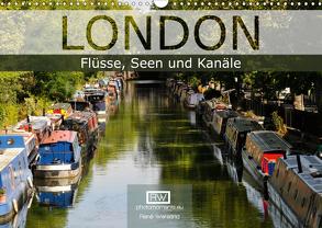 London – Flüsse, Seen und Kanäle (Wandkalender 2020 DIN A3 quer) von Wersand,  René