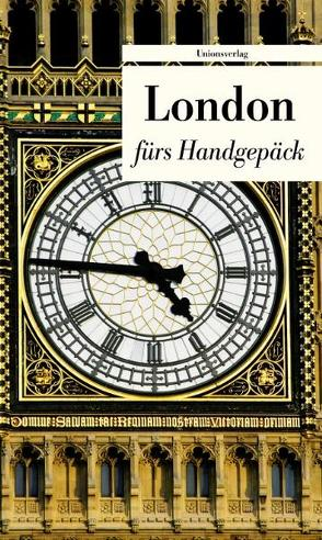 London fürs Handgepäck von Ehling,  Holger