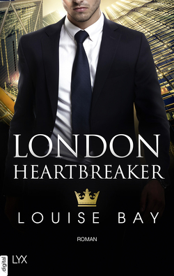 London Heartbreaker von Bay,  Louise