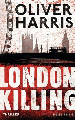 London Killing von Harris,  Oliver, Mueller,  Wolfgang