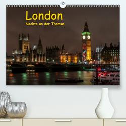 London – Nachts an der Themse (Premium, hochwertiger DIN A2 Wandkalender 2020, Kunstdruck in Hochglanz) von Berkenkamp,  Britta