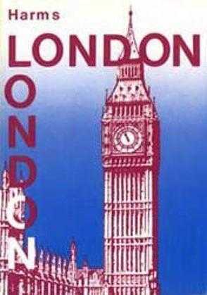 London Reiseführer von Dittmer,  Susanne, Harms,  Frauke, Harms,  Volker