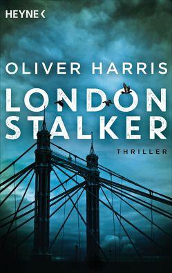 London Stalker von Harris,  Oliver, Kwisinski,  Gunnar