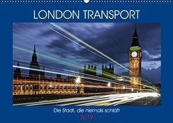 London Transport – Die Stadt, die niemals schläft (Wandkalender 2019 DIN A2 quer) von Robert,  Boris