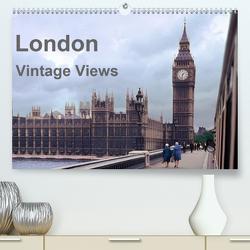 London – Vintage Views (Premium, hochwertiger DIN A2 Wandkalender 2020, Kunstdruck in Hochglanz) von Schulz-Dostal,  Michael