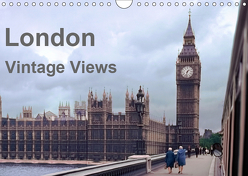 London – Vintage Views (Wandkalender 2019 DIN A4 quer) von Schulz-Dostal,  Michael