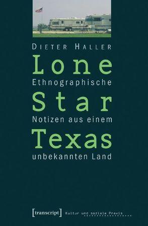 Lone Star Texas von Haller,  Dieter