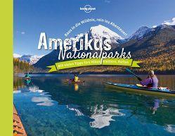 Lonely Planet Bildband Amerikas Nationalparks von Planet,  Lonely