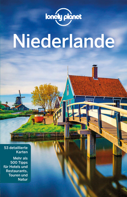 Lonely Planet Niederlande von Blasi,  Abigail, Le Nevez,  Catherine, Maxwell,  Virginia, Williams,  Nicola