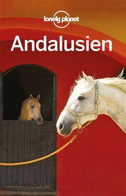 Lonely Planet Reiseführer Andalusien von Sainsbury,  Brendan