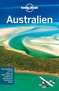 Lonely Planet Reiseführer Australien von Rawlings-Way,  Charles, Worby,  Meg