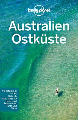 Lonely Planet Reiseführer Australien Ostküste von Rawlings-Way,  Charles