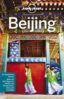 Lonely Planet Reiseführer Beijing von Eimer,  David, McCrohan,  Daniel