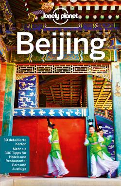 Lonely Planet Reiseführer Bejing von Eimer,  David, McCrohan,  Daniel