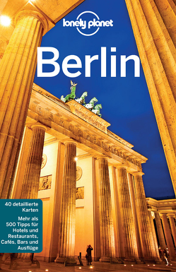 Lonely Planet Reiseführer Berlin von Haywood,  Anthony, O'Brian,  Sally, Schulte-Peevers,  Andrea