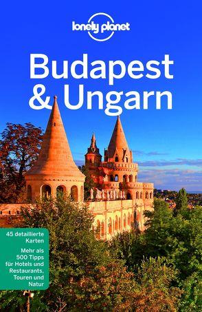 Lonely Planet Reiseführer Budapest & Ungarn von Fallon,  Steve, Schafer,  Sally