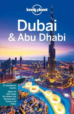 Lonely Planet Reiseführer Dubai & Abu Dhabi von Schulte-Peevers,  Andrea, Walker,  Jenny