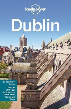 Lonely Planet Reiseführer Dublin von Davenport,  Fionn