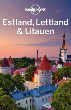 Lonely Planet Reiseführer Estland, Lettland, Litauen von Presser,  Brandon