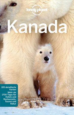 Lonely Planet Reiseführer Kanada von Zimmermann,  Karla
