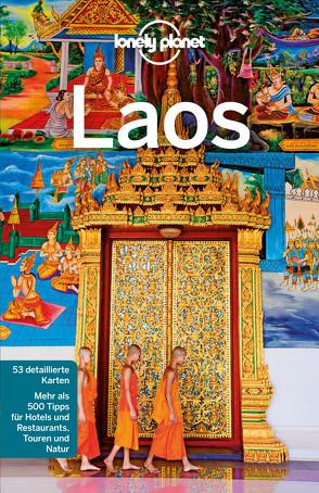 Lonely Planet Reiseführer Laos von Bloom,  Greg, Ray,  Nick, Waters,  Richard