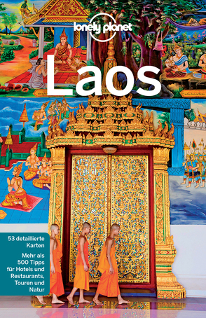 Lonely Planet Reiseführer Laos von Bloom,  Greg, Ray,  Nick, Waters,  Richard