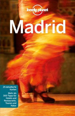 Lonely Planet Reiseführer Madrid von Ham,  Anthony