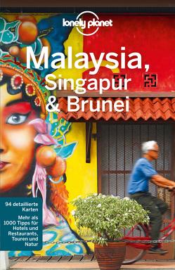 Lonely Planet Reiseführer Malaysia, Singapur, Brunei von Planet,  Lonely