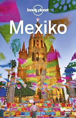 Lonely Planet Reiseführer Mexiko von Noble,  John