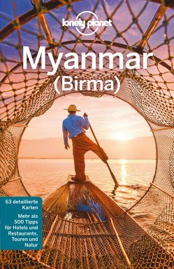 Lonely Planet Reiseführer Myanmar (Burma) von Eimer,  David, Ray,  Nick, Richmond,  Simon, St. Louis,  Regis