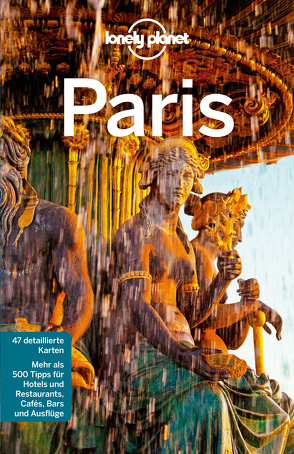 Lonely Planet Reiseführer Paris von Le Nevez,  Catherine, Pitts,  Christopher, Williams,  Nicola