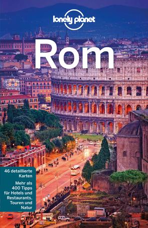 Lonely Planet Reiseführer Rom von Blasi,  Abigail, Garwood,  Duncan