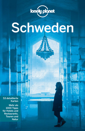 Lonely Planet Reiseführer Schweden von Ohlsen,  Becky