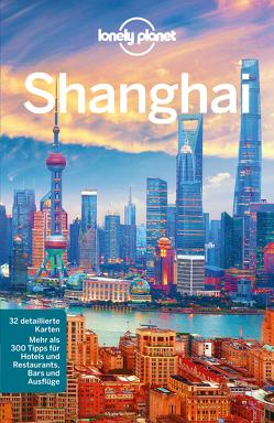 Lonely Planet Reiseführer Shanghai von McCrohan,  Daniel, Pitts,  Christopher