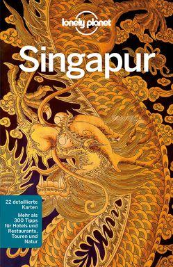 Lonely Planet Reiseführer Singapur von Bonetto,  Cristian