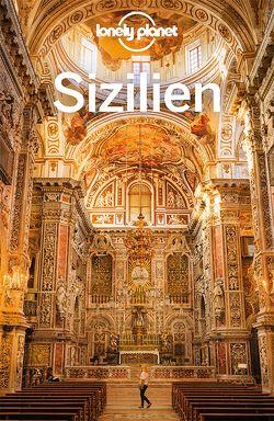 Lonely Planet Reiseführer Sizilien von Clark,  Gregor, Maric,  Vesna