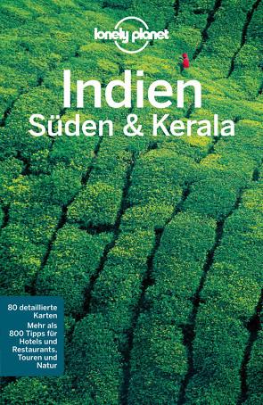 Lonely Planet Reiseführer Südindien & Kerala von Singh,  Sarina