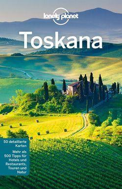 Lonely Planet Reiseführer Toskana von Dixon,  Belinda, Williams,  Nicola