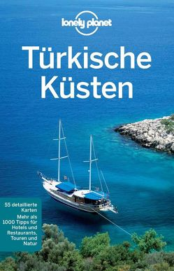 Lonely Planet Reiseführer Türkische Küsten von Planet,  Lonely